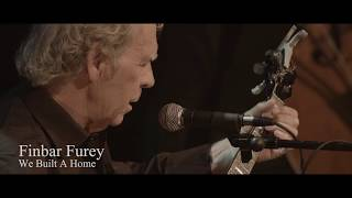 Video Finbar Furey Live Video 'We Built A Home' from 'Don't Stop This Now' DVD MP3, 3GP, MP4, WEBM, AVI, FLV Oktober 2018