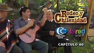 PROGRAMA RODEO Y CHILENIDAD - CAPÍTULO 60 HD (LA RED).