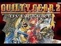 Guilty Gear 2 Overture Um Jogo Estranho
