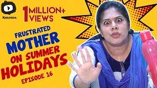Nonton Frustrated Mother Frustration On Summer Holidays   Telugu Comedy Web Series   Episode 16   Khelpedia Film Subtitle Indonesia Streaming Movie Download