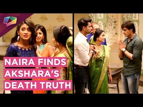 Naira FINDS all about Akshara's DEATH | Yeh Rishta