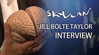 Jill Bolte Taylor | Skavlan