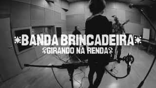 Video Banda Brincadeira - Girando na Renda
