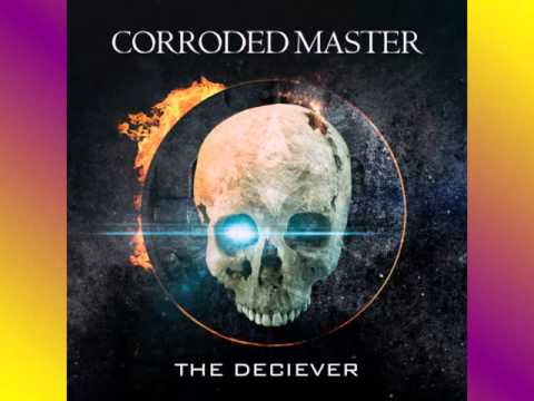 Corroded Master-