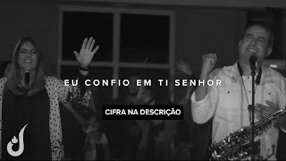 CLIPE DA MUSICA EU CONFIO EM TI SENHOR ! COMO NA ÉPOCA DO PROFETA HABACUQUE, HOJE VIVEMOS SITUAÇÕES...