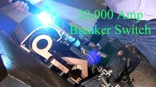 Video 20,000 Amp Breaker Switch MP3, 3GP, MP4, WEBM, AVI, FLV Agustus 2018