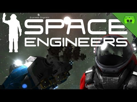 SPACE ENGINEERS # 6 - Halt mal rein «»  Let's Play Space Engineers | Deutsch Full-HD