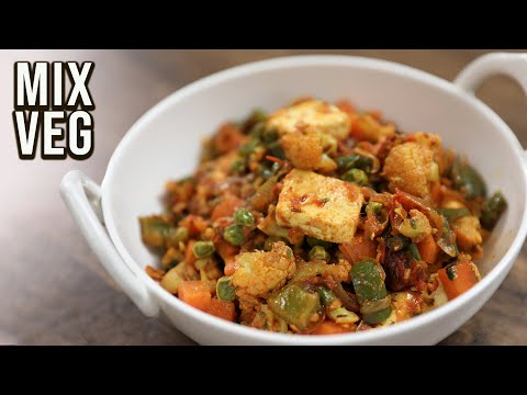 How To Make Mix Vegetable Sabzi | Restaurant Style Mix Veg Sabji | Lunch Box Recipe By Varun