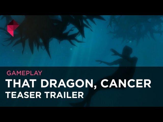 That Dragon, Cancer teaser trailer