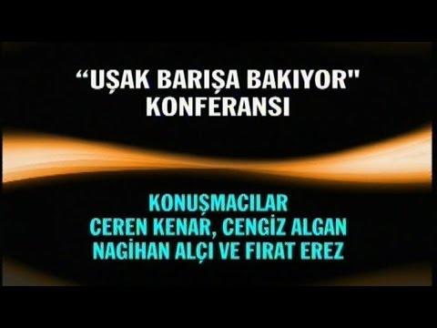 UŞAK BARIŞA BAKIYOR KONFERANSI