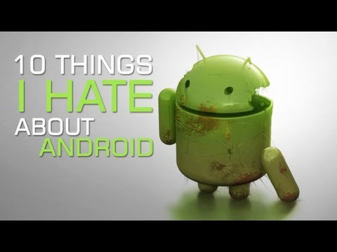 Google Android - Here are my top 10 things that annoy me about Android, what are some of the things that you dislike. Leave your comments down below and share your annoyances...