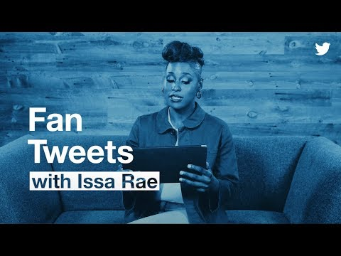 #FanTweets With Issa Rae