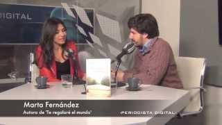 Marta Fernández, autora de 'Te regalaré el mundo'