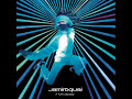 Whatever it is´ I just can´t stop - Jamiroquai