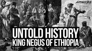 Video Untold History - King Negus of Ethiopia MP3, 3GP, MP4, WEBM, AVI, FLV Juni 2019