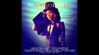 Video Jade Novah - #ToWhitneyLoveJade (Whitney Houston Tribute) MP3, 3GP, MP4, WEBM, AVI, FLV Maret 2018