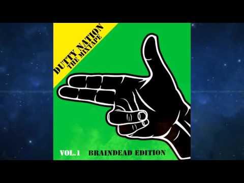 Dutty Nation Vol. 1 - Mixed By Dj BrainDeaD (Twerkhall)