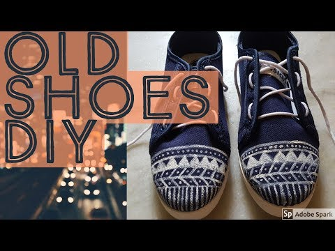 Revamp your Old shoes