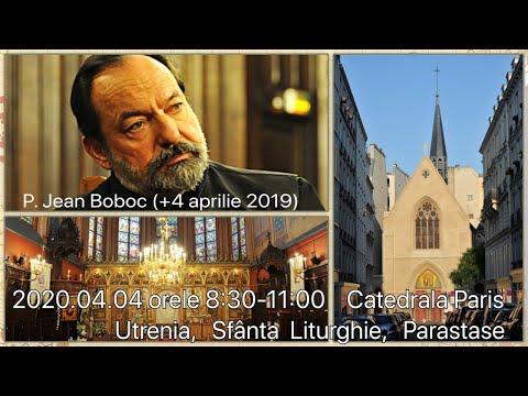2020.04.04 ora 8:30 DIRECT - ceasurile, sfânta liturghie și parastasele, Catedrala din Paris