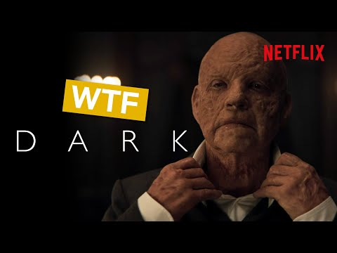 Dark - The Most Shocking WTF Moments