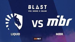 [RU] Liquid vs MIBR | Overpass | BLAST Pro Series Miami 2019