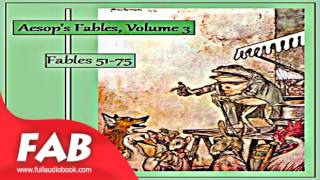 Aesop's Fables, Volume 03 Fables 51 75 Full Audiobook by V. S. Vernon JONES by Satire
