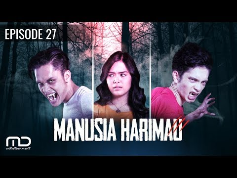 Download Video Manusia Harimau - Episode 27