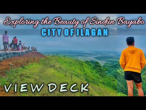 EXPLORING THE BEAUTY OF SINDUN BAYABO, CITY OF ILAGAN | VIEW DECK