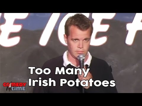 Too Many Irish Potatoes! - Comedy Time