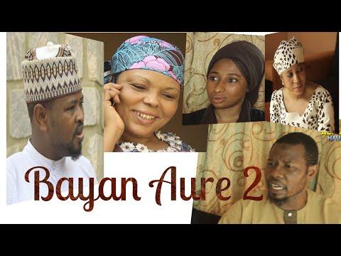 BAYAN AURE part 2 - Latest Hausa film 2020 | Ali Daddy Hausa Tv