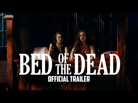 BED OF THE DEAD - Official Trailer (2016)