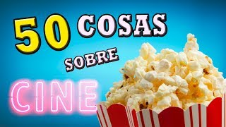 Video 50 COSAS SOBRE MI... ¡CINE! (doblaje) MP3, 3GP, MP4, WEBM, AVI, FLV Mei 2018