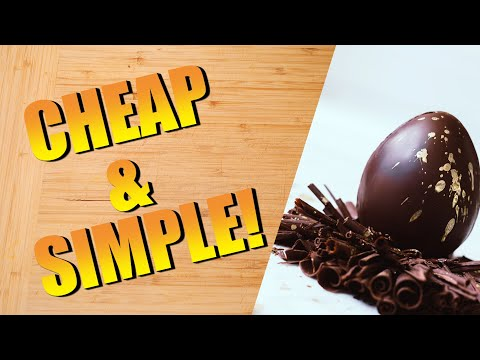 HOW TO MAKE CHEAP CHOCOLATE EASTER EGGS