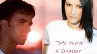 Video Laura Pausini e Luis Fonsi-Todo Vuelve A Empezar MP3, 3GP, MP4, WEBM, AVI, FLV Juli 2018