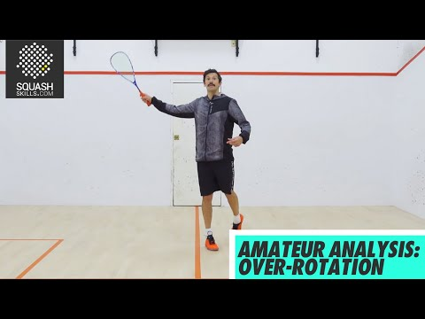 Squash tips: Amateur Analysis with Jethro Binns - Over-rotation