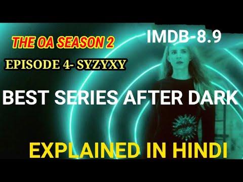 The OA season 2 episode 4 Explained In Hindi