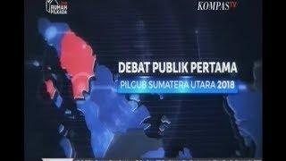 Video Debat Publik 1 PILGUB Sumatera Utara 2018 sesi 5 MP3, 3GP, MP4, WEBM, AVI, FLV Juni 2018