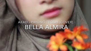 Bella Almira - Akad Cover Payung Teduh 1 Hour Loop