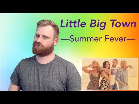 Little Big Town - Summer Fever | Reaction