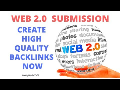 Web 2 0 Submission   Backlinks Building Strategy Part 3   Get High Quality Backlinks Now   Okey Ravi