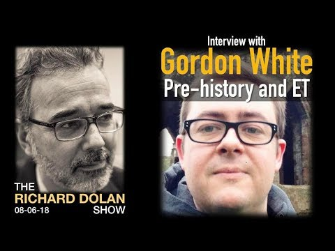 Richard Dolan And Gordon White (Pre-history And Extraterrestrials)