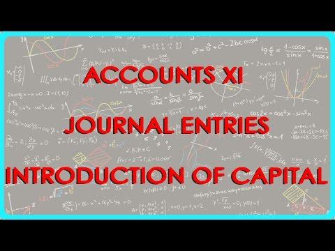 Konten XI - Journal Einträge - Einführung von Kapital