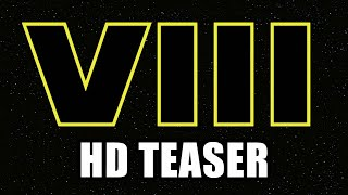 STAR WARS EPISODE 8 Teaser - Production Announcement - YouTube