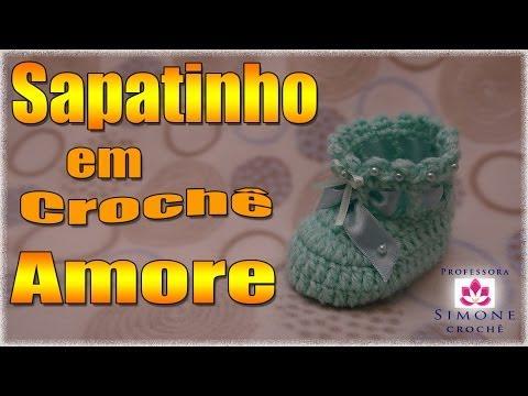 Passo a passo Sapatinho Crochê Amore - Professora Simone