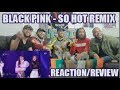 Download Lagu BLACKPINK  SO HOT (THEBLACKLABEL REMIX) IN 2017 SBS REACTION/REVIEW Mp3 Free