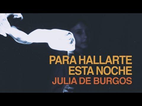 Poemas cortos - Para hallarte esta noche - Julia de Burgos