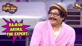 Video Rajesh Arora, The Expert - The Kapil Sharma Show MP3, 3GP, MP4, WEBM, AVI, FLV November 2018