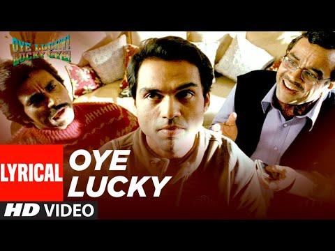 Oye Lucky Lucky Oye Lyrical (Title Track)  Abhay Deol, Neetu Chandra   Mika Singh   Sneha Khanwalkar