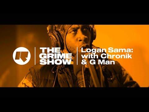 THE GRIME SHOW: LOGAN SAMA WITH SLEW DEM: CHRONIK & G MAN @djlogansama  @Darealchronik  @GManSlewdem