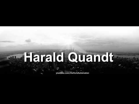 How to pronounce Harald Quandt in German